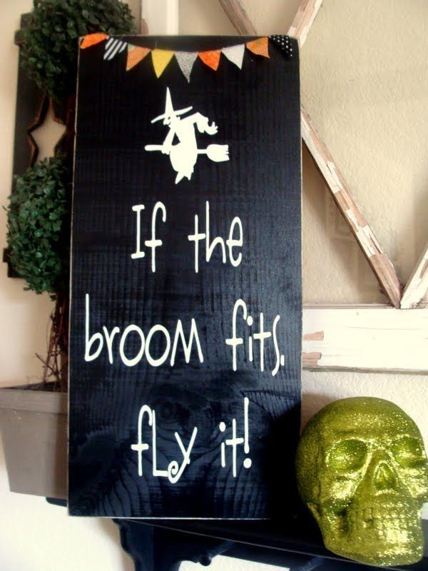 If the broom fits fly it sign and bunting quotes quote skull witch - witch decorations