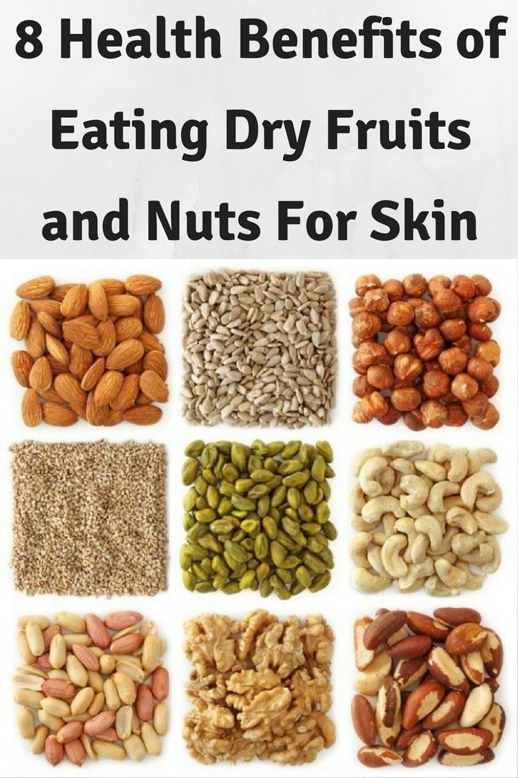 8 Health Benefits of Eating Dry #Fruits and #Nuts For Skin ...