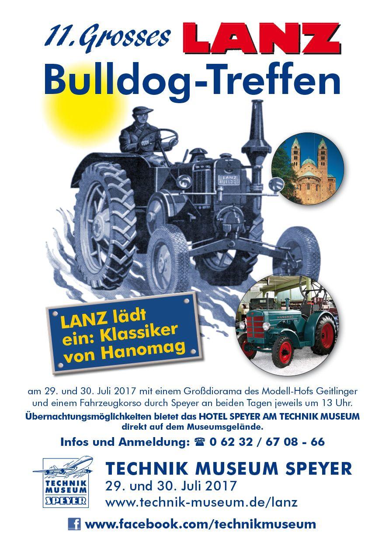 An Diesem Juli Wochenende Findet Auf Dem Grossen Parkplatz Des Technik Museum Speyer Das Elfte Lanz Bulldog Treffen St Lanz Bulldog Traktoren Oldtimer Traktoren
