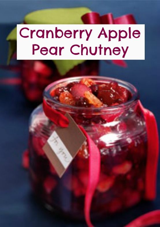 Cranberry chutney cinnamon schnapps and schnapps for Apple pear recipes easy