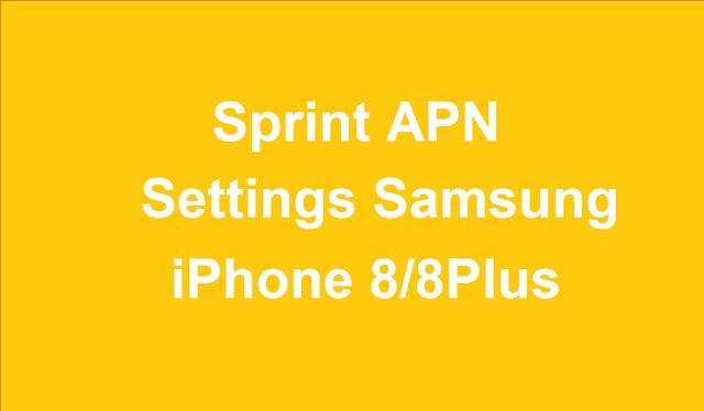 How to Setup and Configure Sprint APN Settings  Sprint 4G