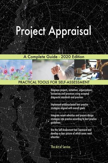Project Appraisal A Complete Guide - 2020 Edition