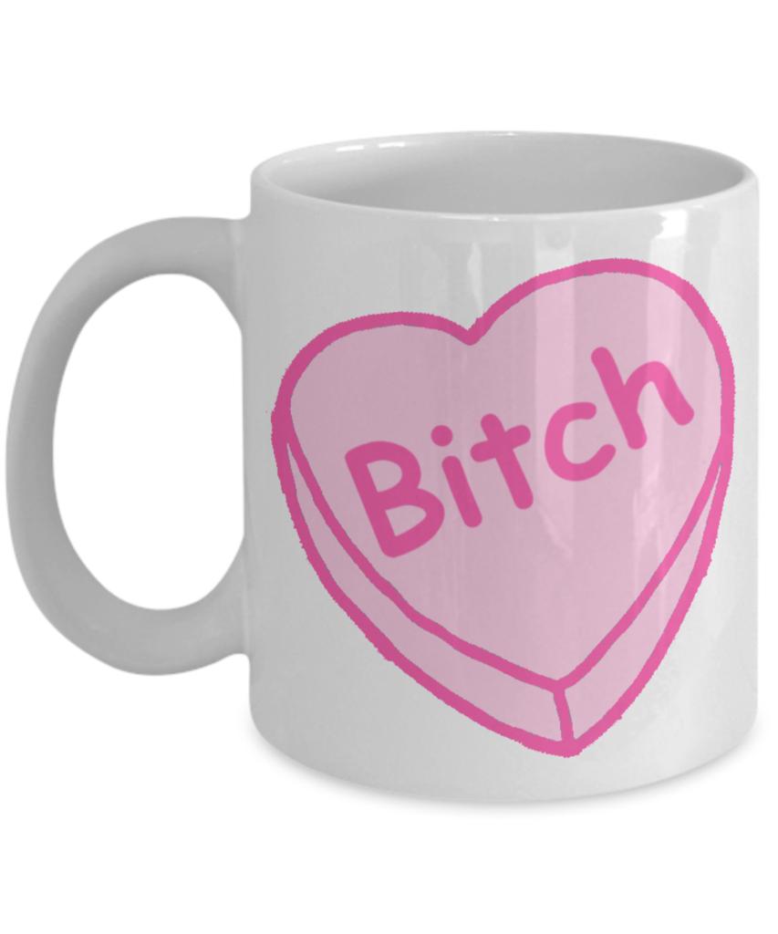 Bitch Mug Conversation Heart Coffee Cup Candy Heart Mug Valentine's Day Gift