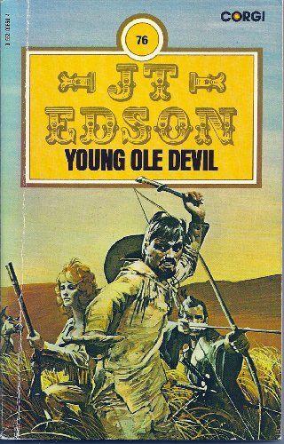 Young Ole Devil by J. T. Edson http://www.amazon.co.uk/dp/0552096504/ref=cm_sw_r_pi_dp_kXgKub0G5RRG1