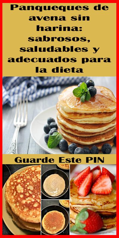 Panqueques De Avena Sin Harina Sabrosos Saludables Y Adecuados Para La Dieta Panqueques De Avena Panqueques Panqueques Saludables