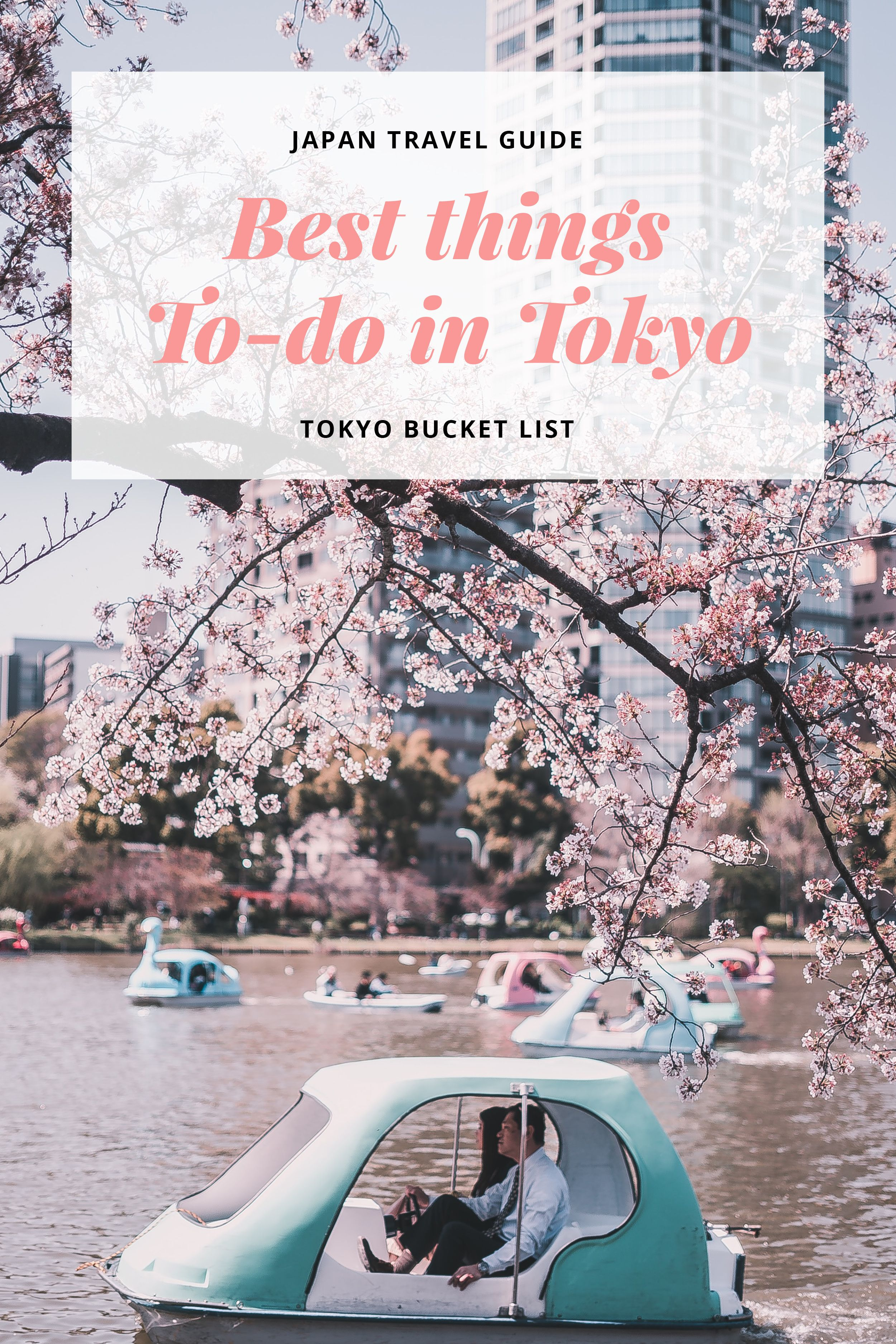 Best Things-To-Do in Tokyo - Japan Travel Guide