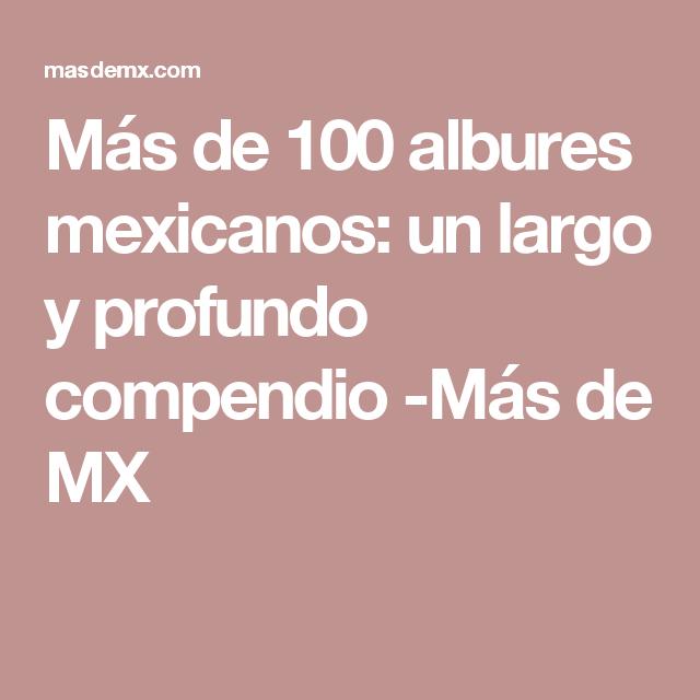 Más De 100 Albures Mexicanos Un Largo Y Profundo Compendio
