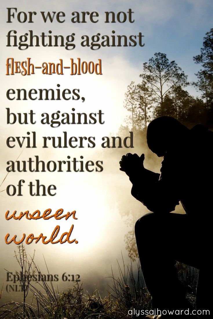 As Christians, we are definitely called to fight. But the truth is that we can do far more on our knees, on the real battlefield, than we can anywhere else. #BibleVerse