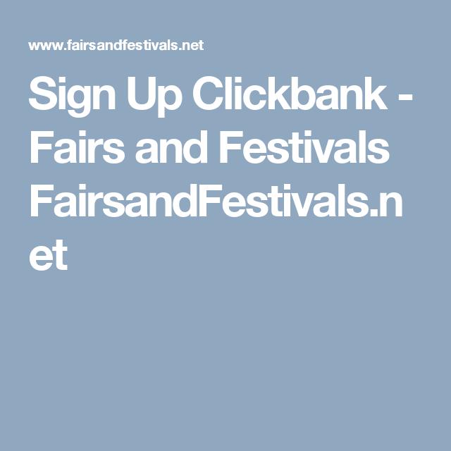 Sign Up Clickbank - Fairs and Festivals FairsandFestivals.net