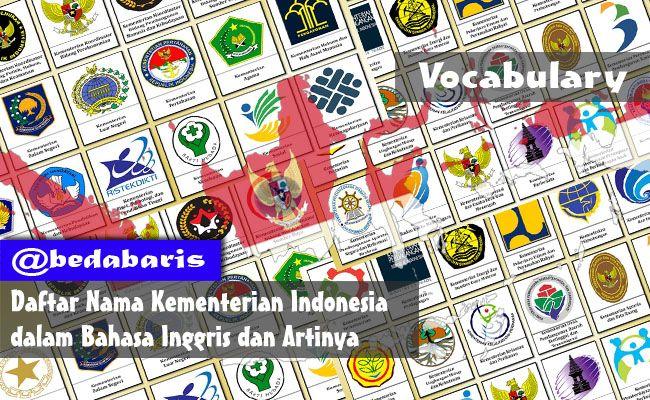 Daftar Nama Kementerian Indonesia Dalam Bahasa Inggris dan