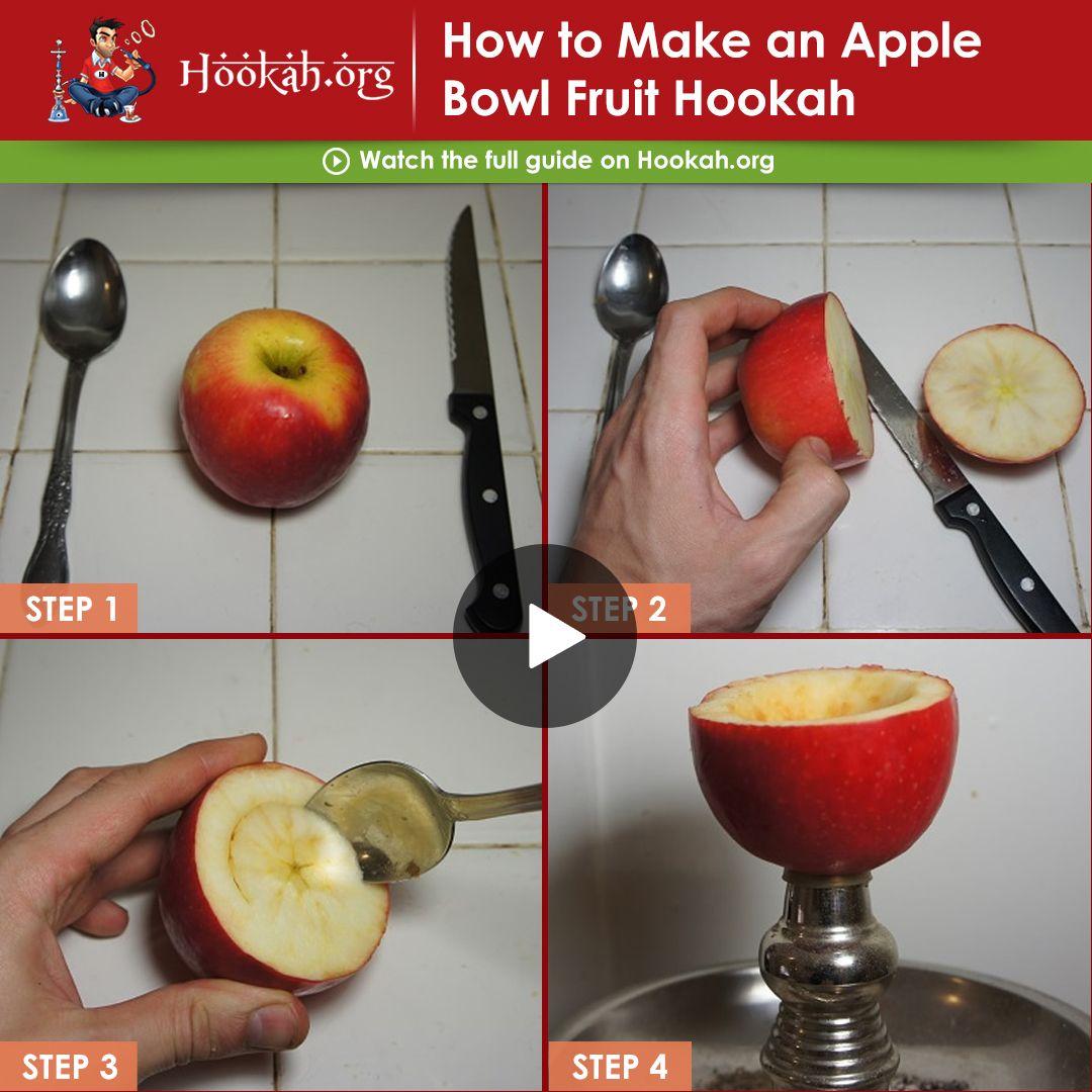 How To Make An Apple Bowl Fruit Hookah Lounge Hookah Diy Hookah