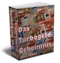 Ebook Mobi lesen: DAS-TURBOGELD-GEHEIMNIS - Ihr Wegweiser zum perfekten Infoprodukt [ebook-deutsch]