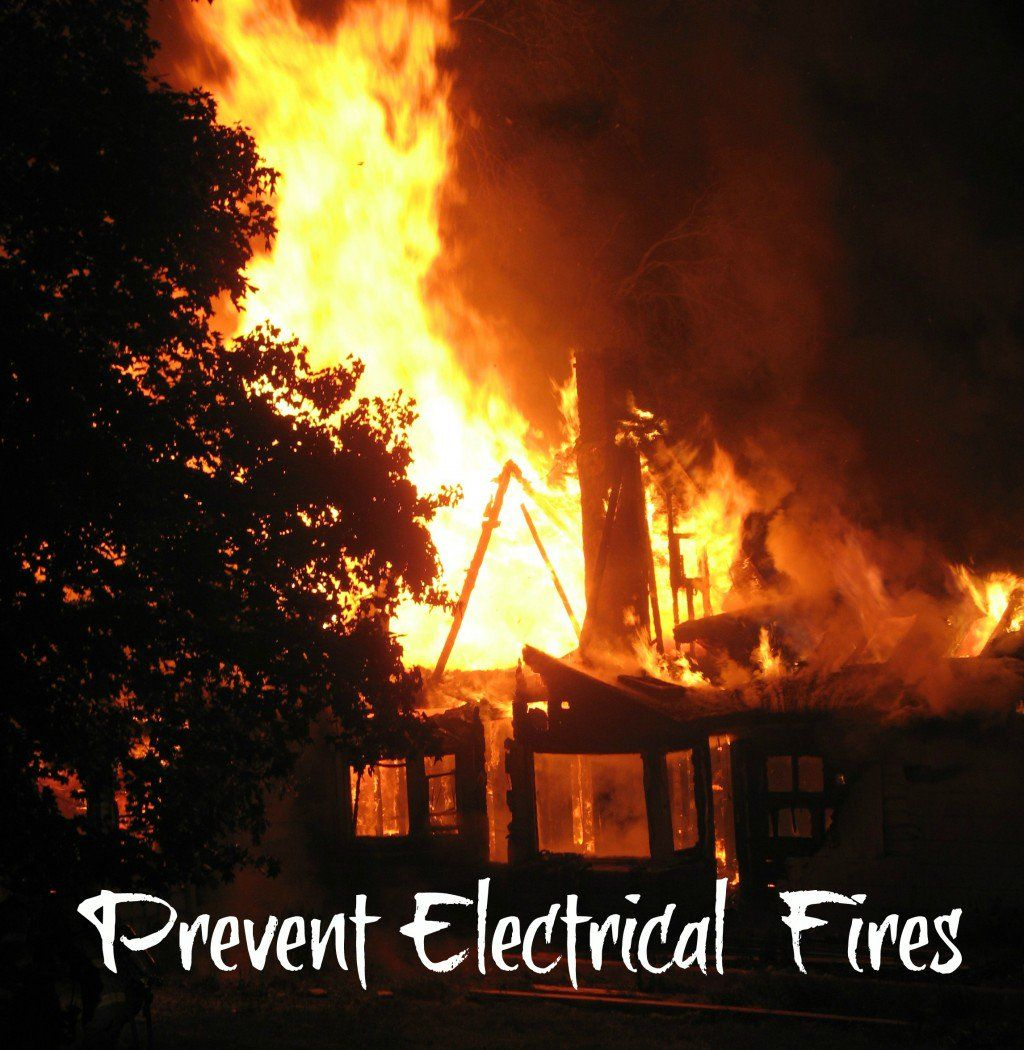 What Causes Electrical Fires In The Home Fire Safety Home Fire