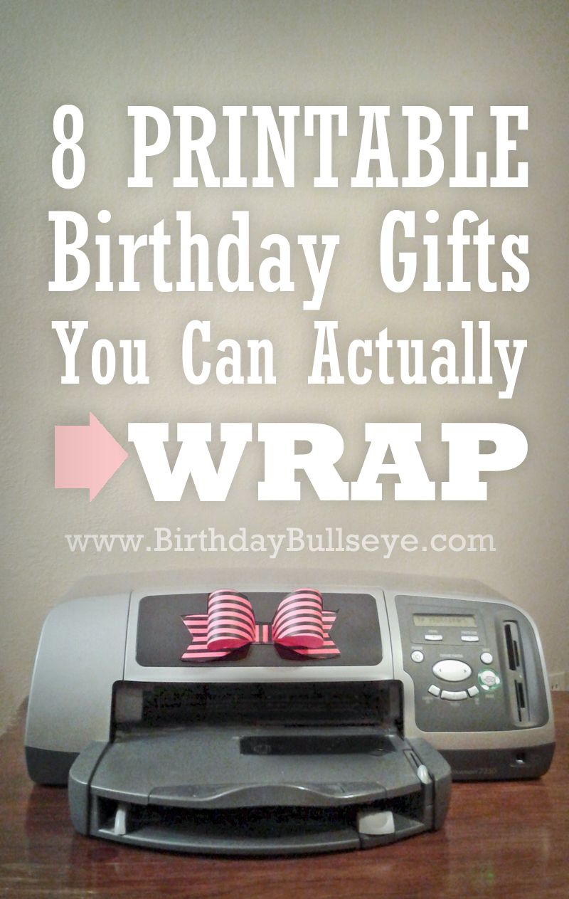 Great list of last minute gifts. 8 Printable Birthday ...