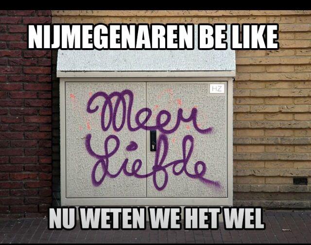 Nijmegenaren be like we know it now