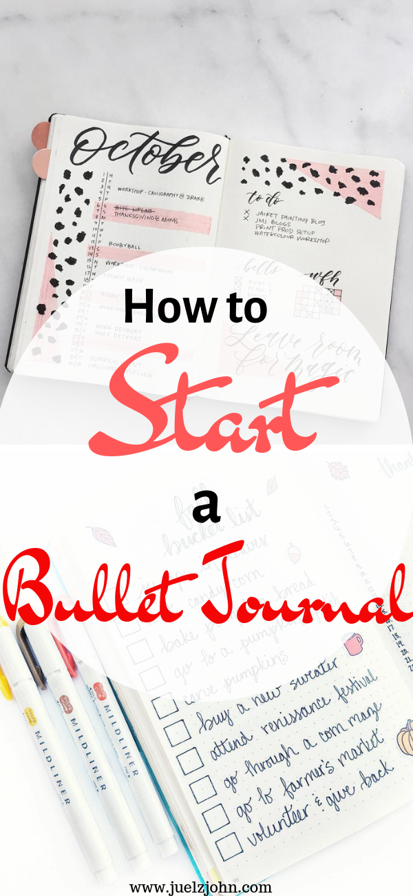 How To Start A Bullet Journal: The Ultimate Guide For ...