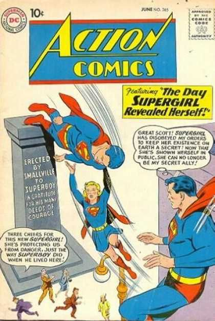 "Supergirl disobeys Superman's orders to keep her existence a secret. ""Now ... she can no longer be my secret ally."" Action Comics #265, art by Curt Swan"
