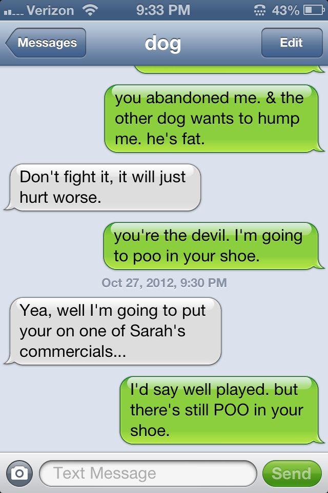 Texts From Dog Funny Texts Funny Dog Texts Funny Text Memes