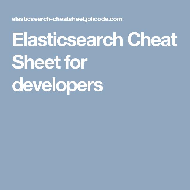 Elasticsearch Cheat Sheet for developers | Development in