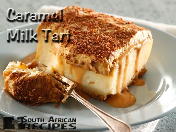 South African Recipes   CARAMEL MILK TART
