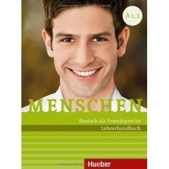 Menschen : Deutsch als Fremdsprache. A1.2 / Sandra Evans ... [et al.]