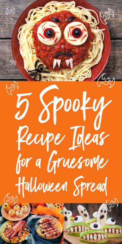 5 Spooky Recipe Ideas for a Gruesome Halloween Spread Untuk anak - spooky food ideas for halloween