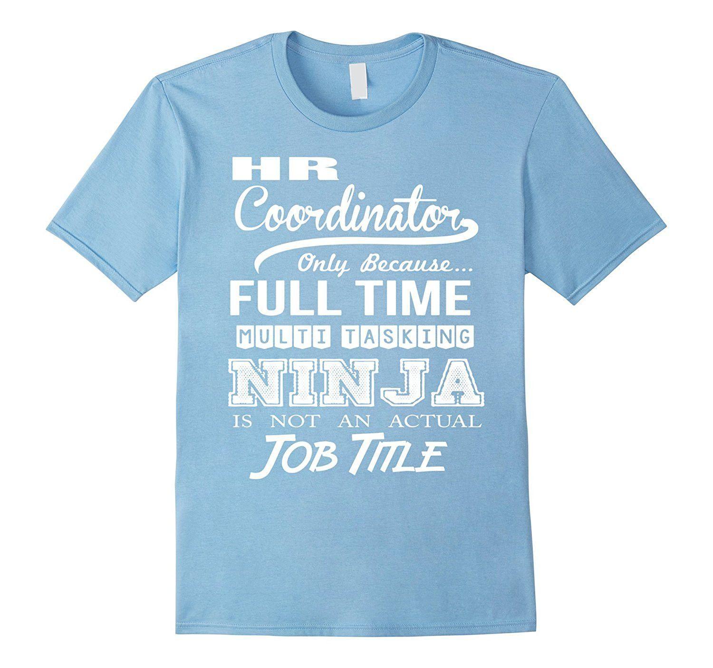 Hr Coordinator Job Title Shirt  Products    Job Title