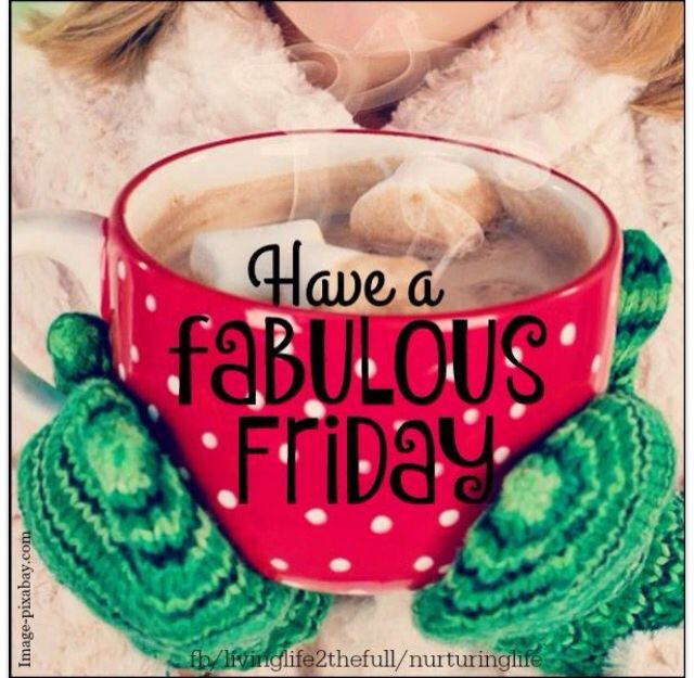 Fridays Are Always Fabulous!
