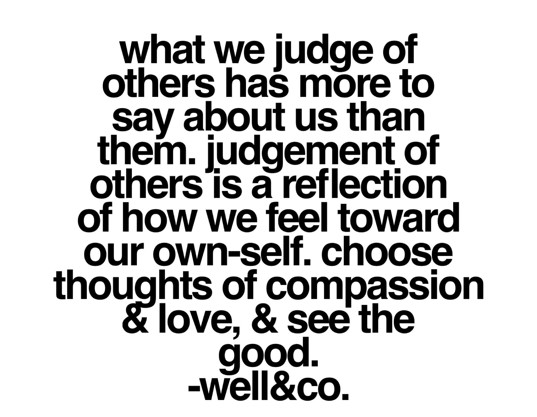 Judgement Detox Judging Others Quotes Mirror Quotes Quotes