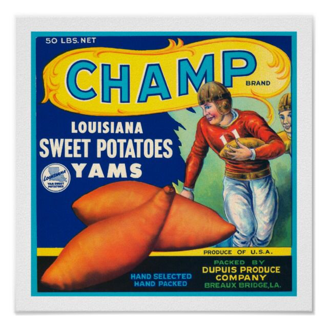 CHAMP FOOTBALL CRATE LABEL BREAUX BRIDGE Louisiana ADVERTISING Sweet Potatoes