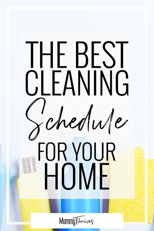 Create A Cleaning Schedule That Actually Works – Mommy Thrives