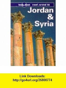 Lonely Planet Jordan and Syria (3rd ed) (9780864424273) Damien Simonis, Hugh Finlay , ISBN-10: 0864424272  , ISBN-13: 978-0864424273 ,  , tutorials , pdf , ebook , torrent , downloads , rapidshare , filesonic , hotfile , megaupload , fileserve