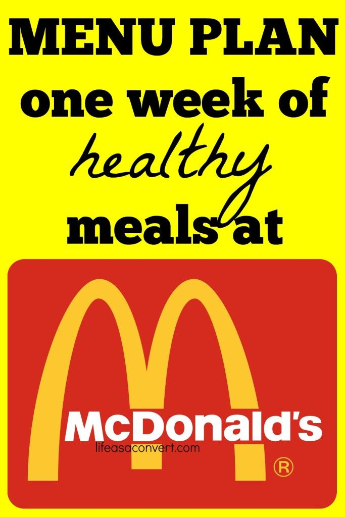 One Week Of Healthy Meals At McdonaldS  Menu Plan By Life As A