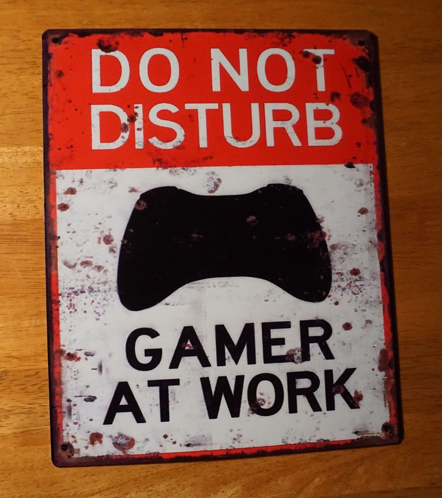 DO NOT DISTURB GAMER AT WORK Funny Video Game Player Dorm Bedroom Sign  Decor NEW. DO NOT DISTURB GAMER AT WORK Funny Video Game Player Dorm Bedroom
