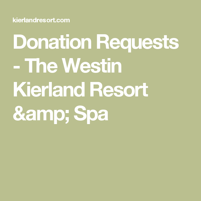 Donation Requests  The Westin Kierland Resort  Spa  Silent