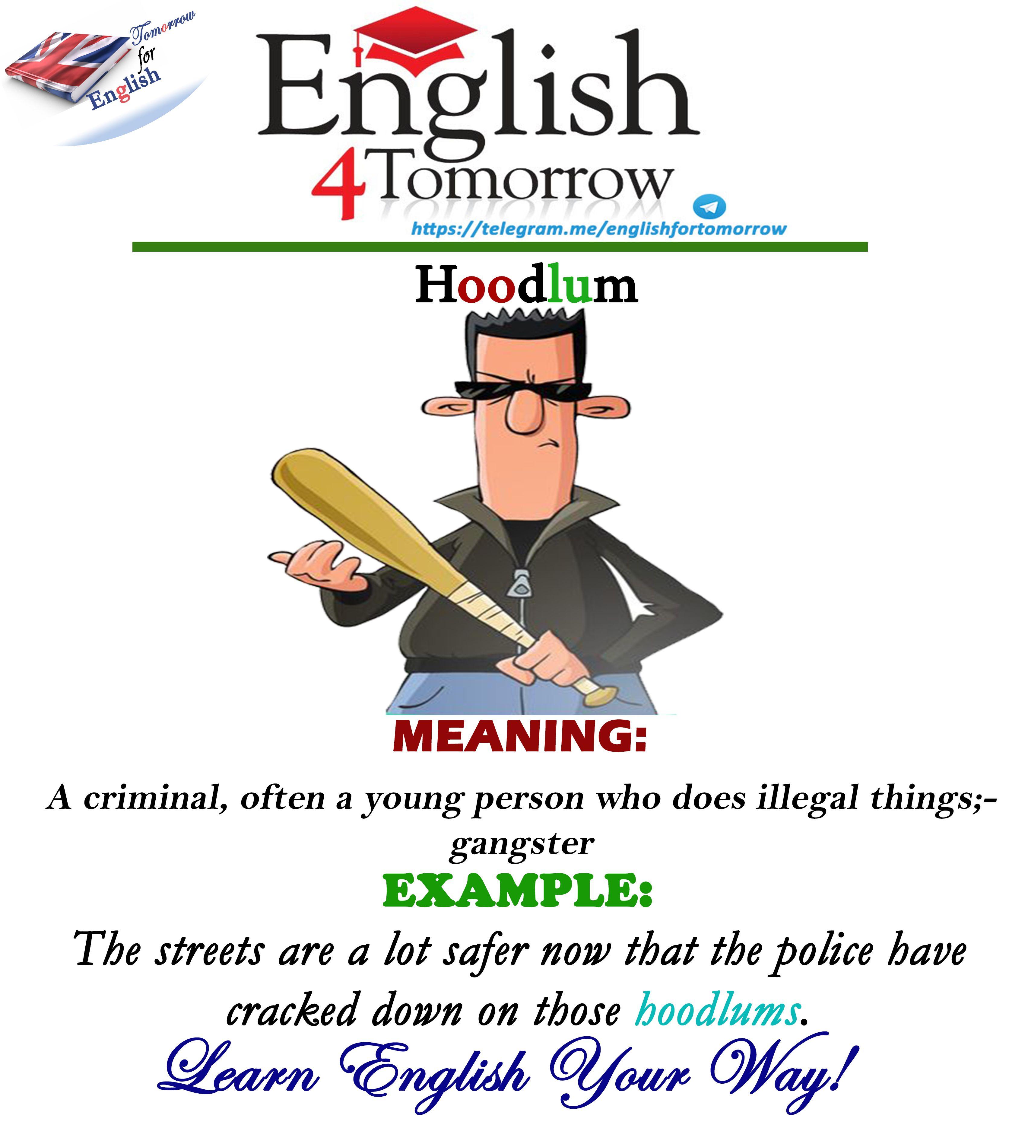 A Hoodlum Is A Gangster