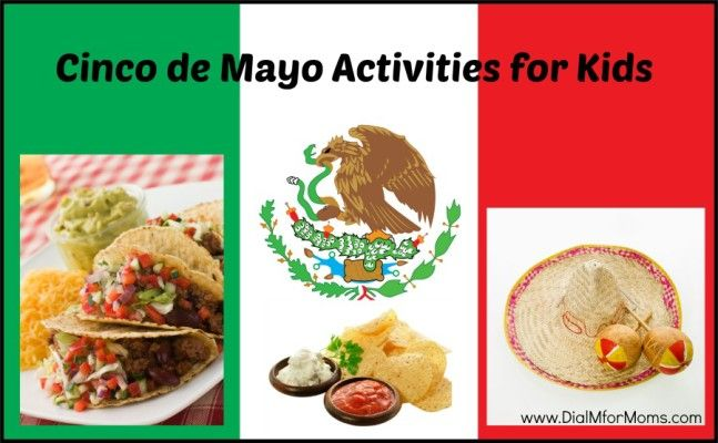 Be sure to include your children when celebrating Cinco de Mayo (May 5). It isn't just for adults anymore. See how you can make this holiday absolutely family-friendly with these five fun Cinco de Mayo activities for kids. #cincodemayo #dialmformoms