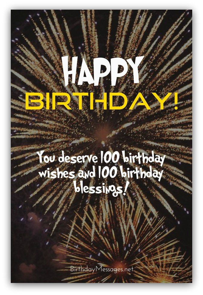 100th Birthday Wishes Birthday Messages For 100 Year Olds Birthday Wishes Birthday Messages Happy 100th Birthday