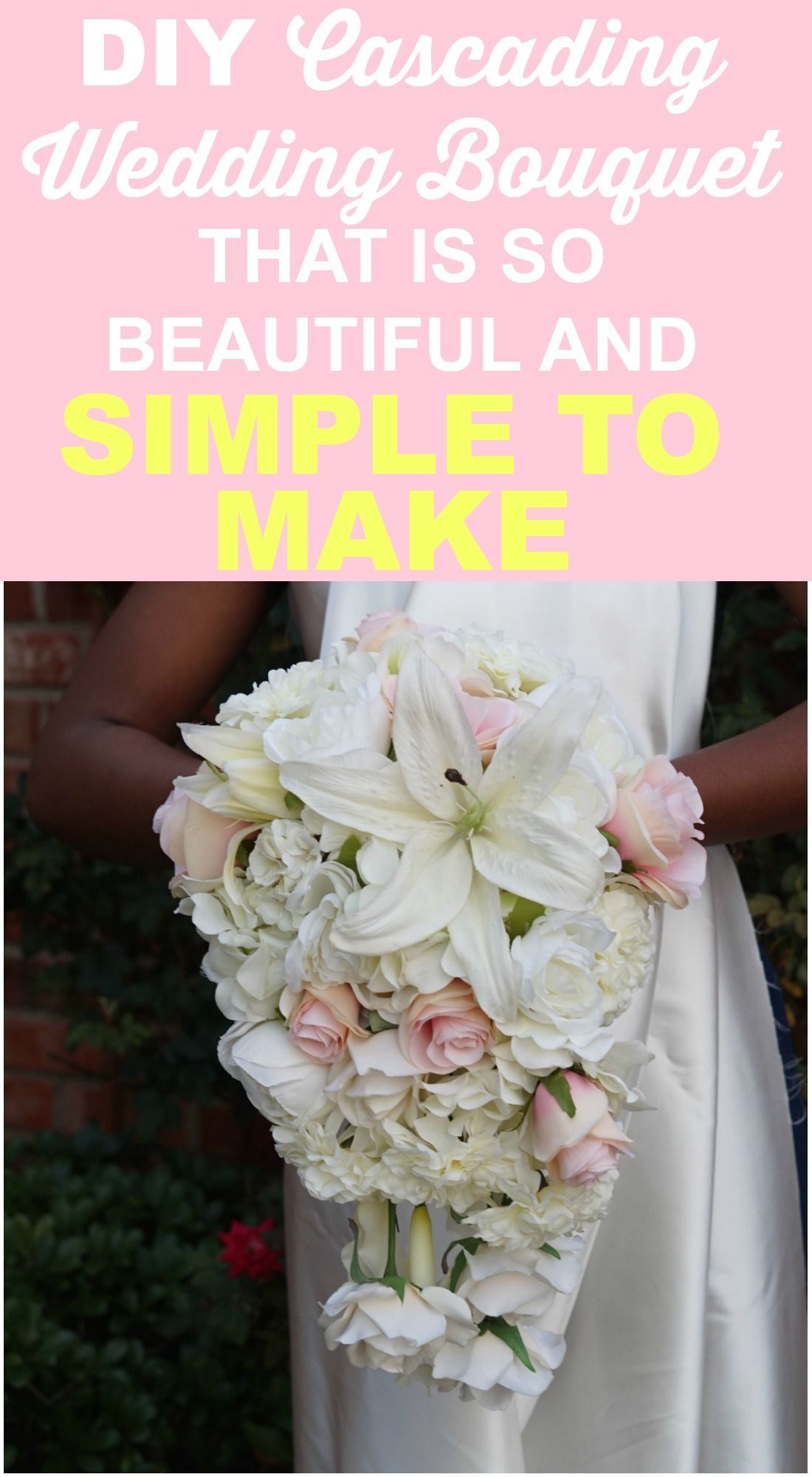 Simple to Make Beautiful DIY Cascading Wedding Bouquet! in