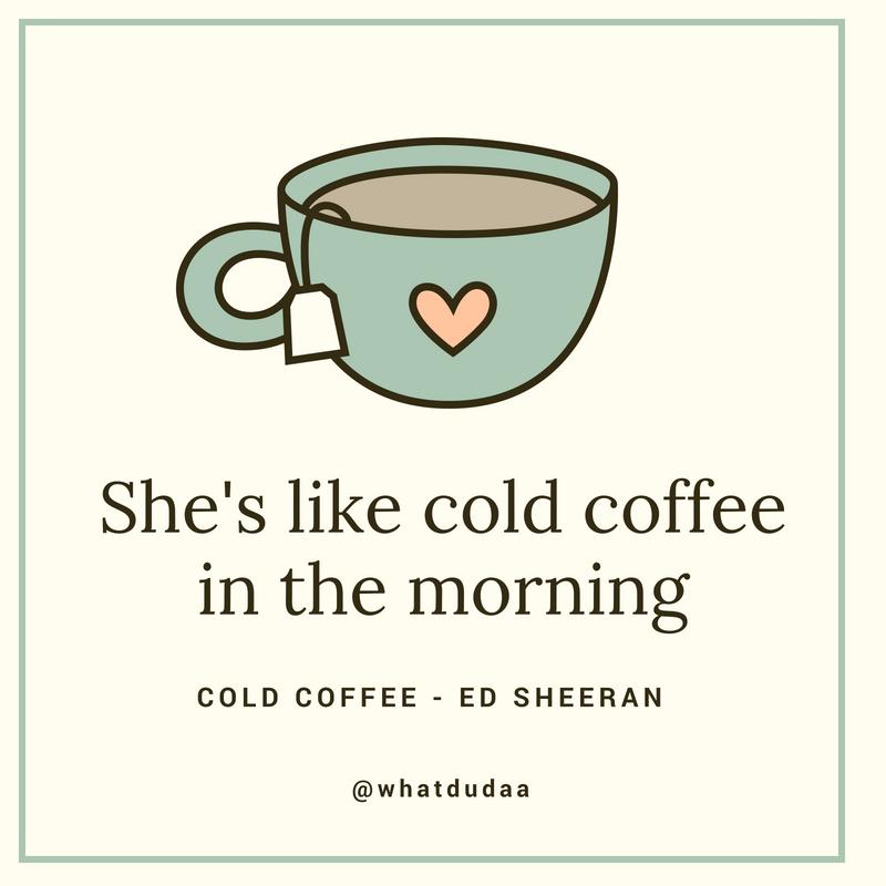 yellow (whatdudaa) Cold coffee, Morning coffee, Lyrics