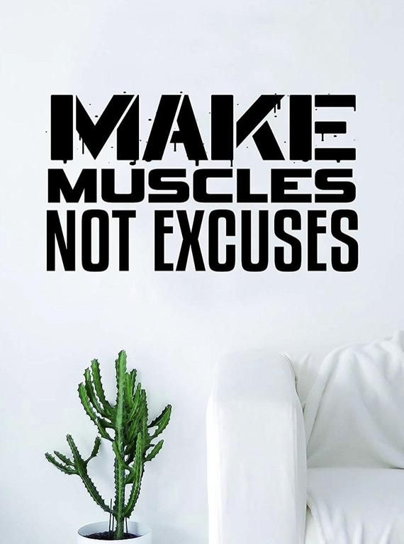 Make Muscles Not Excuses Gym Fitness Quote Health Design Decal Sticker Wall Vinyl Art Decor Home Tee