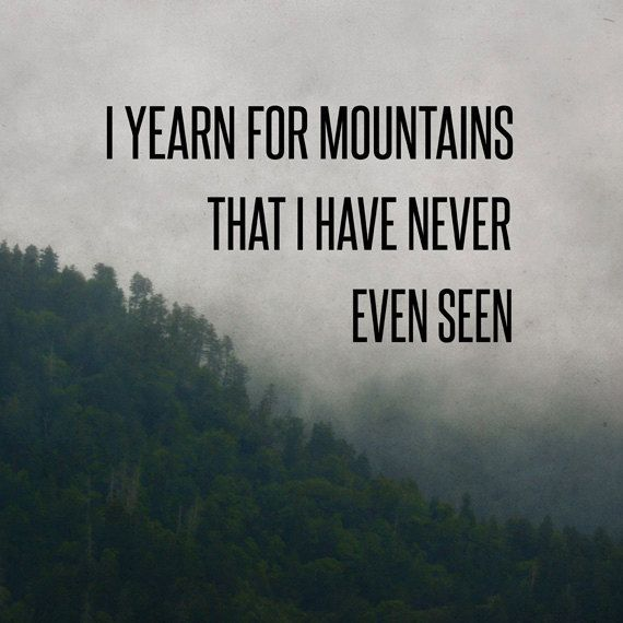 Mountain Yearning Print Woodsy Fog Phototravel Quote Typography
