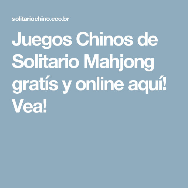 Solitario Chino Solitariochino En Pinterest
