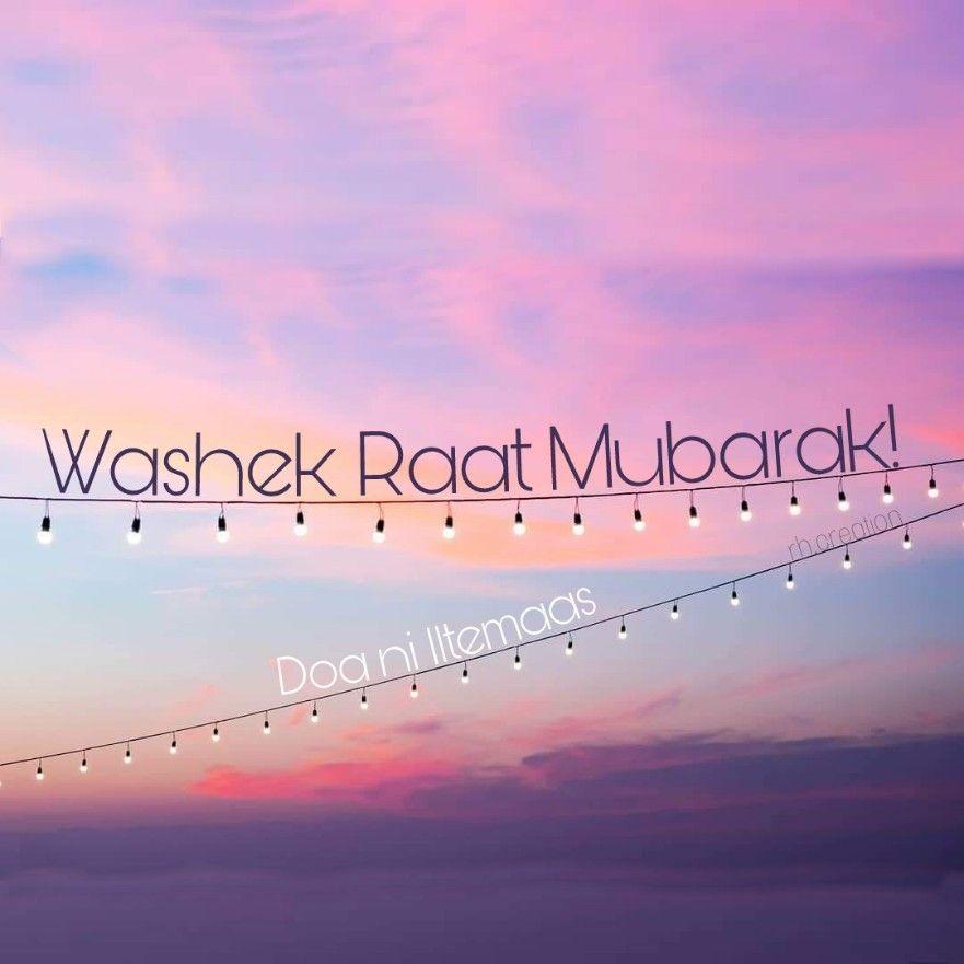 Washek Raat Mubarak #holymonthoframadan #holymonthends