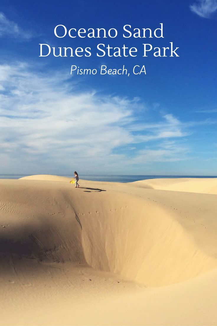 Looking For Some Sledding On Your Coastal California Road Trip Head To Oceano Sand Dunes In Pismo Beach Atvs And Giant