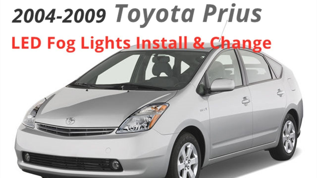 How To Install Change Replace 2004 09 Toyota Prius Fog Light Bulb Toyota Prius Prius Led Fog Lights