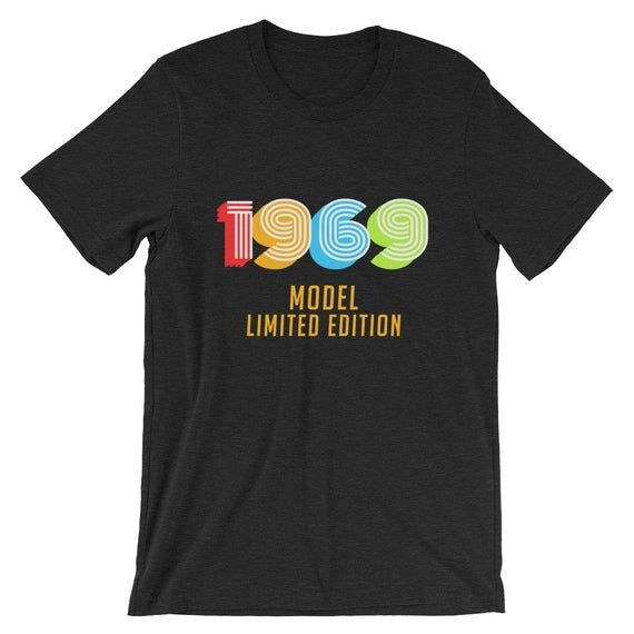 1969 Model Funny 50th Birthday Shirt for Men or Women Fiftieth Gift Ideas for 50 year old Birthdays Christmas Father's Day or Mother's Day #moms50thbirthday