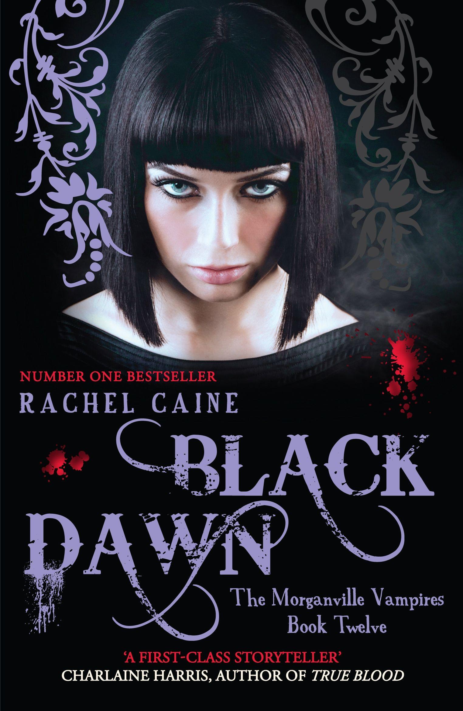 The Morganville Vampires:black Dawn By Rachel Caine