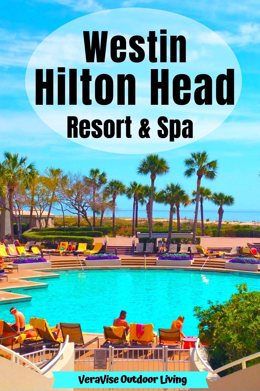 Westin Hilton Head Island Resort Spa A Relaxing Getaway You Deserve South Carolina Vacation Hilton Head Island Resorts Resorts South Carolina
