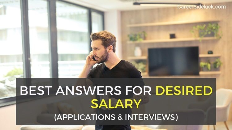 How To Answer Desired Salary Questions On Applications And